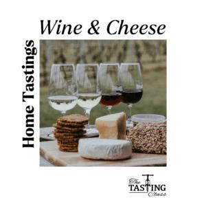 Wine & Cheese Home Tasting Package