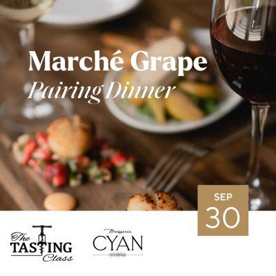 Marché Grape Pairing Dinner